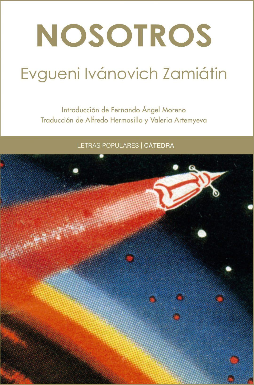 Nosotros.- Yevgueni Zamiatin