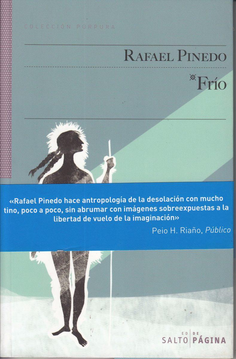 Frío.- Rafael Pinedo