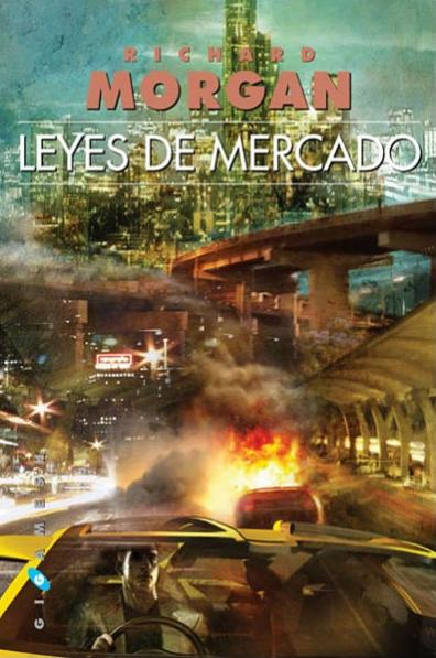 Leyes de mercado.- Richard Morgan