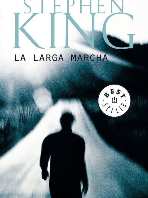 La larga marcha.- Stephen King