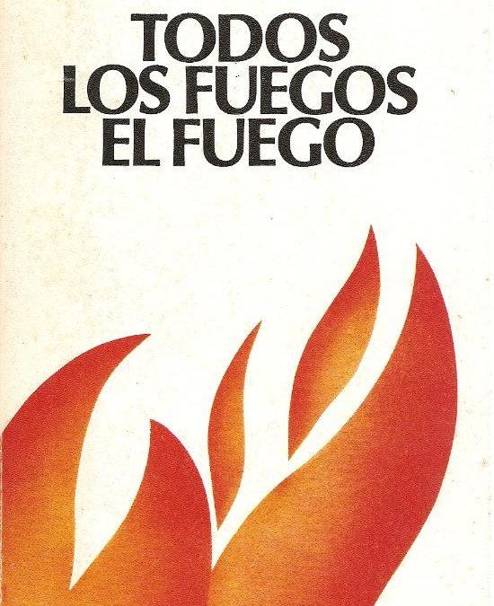 Todos los fuegos el fuego.- Julio Cortázar