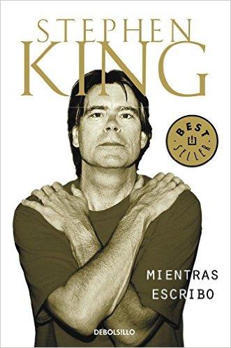 Mientras escribo.- Stephen King